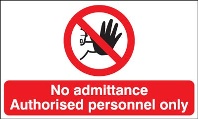 No Admittance Authorised Personnel Only Landscape Safety