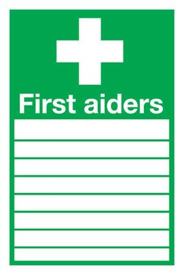 "First Aiders "" "" Safety Sign"