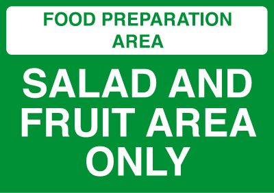 Salad and Fruit Area Only Area Sign