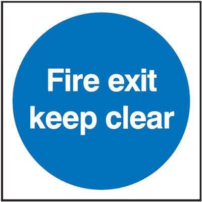Fire Exit Keep Clear Safety Sign
