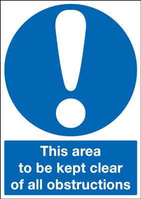 Area To Be Kept Clear Of All Obstructions Mandatory Safety Sign