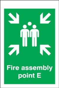 Point E - Fire Assembly Safety Sign