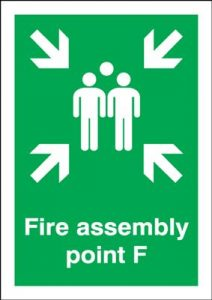 Point F - Fire Assembly Safety Sign