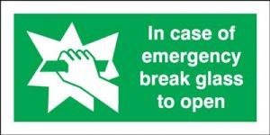 In Case Of Emergency Break Glass To Open Safety Sign - Landscape