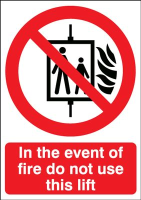 In The Event Of Fire Do Not Use This Lift Safety Sign - Portrait