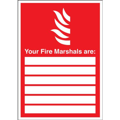 Your Fire Marshals Are Safety Sign - Portrait