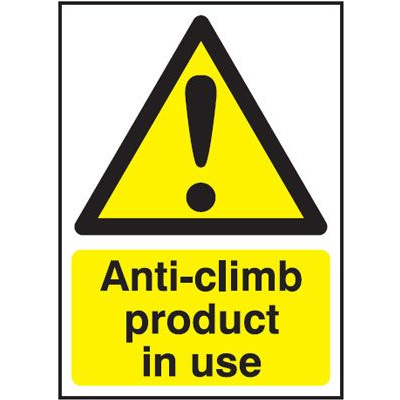 Anti Climb Product In Use Hazard Safety Sign - Portrait