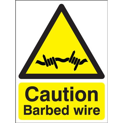 Caution Barbed Wire Hazard Safety Sign