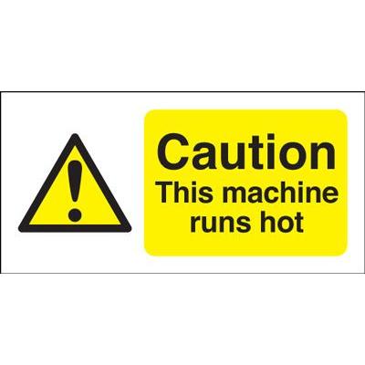 Caution This Machine Runs Hot Safety Sign - Landscape