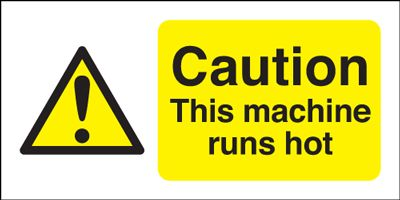 Caution This Machine Runs Hot Safety Sign - Landscape