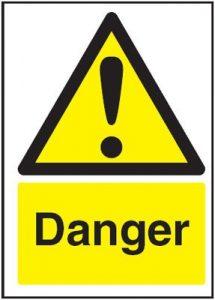 Danger Hazard Safety Sign