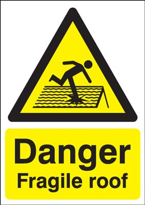 Danger Fragile Roof Safety Sign - Portrait