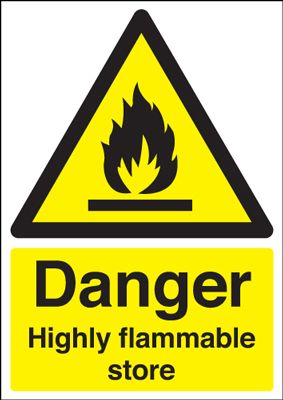 Danger Highly Flammable Store Safety Sign - Portrait
