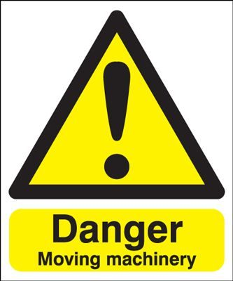 Danger Moving Machinery Hazard Safety Sign