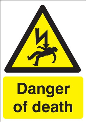 Danger Of Death Safety Sign - Portrait
