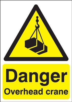 Danger Overhead Crane Safety Sign - Portrait