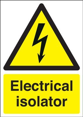 Electrical Isolator Safety Sign