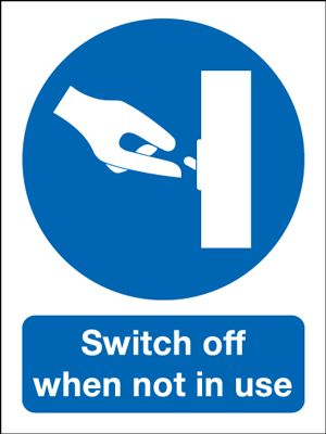 Switch Off When Not In Use Mandatory Safety Sign - Portrait