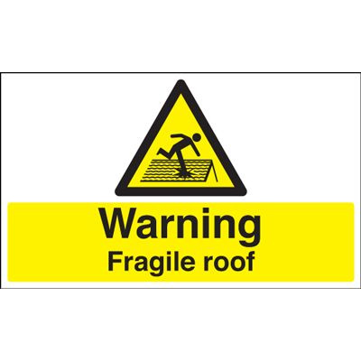 Warning Fragile Roof Safety Sign - Landscape