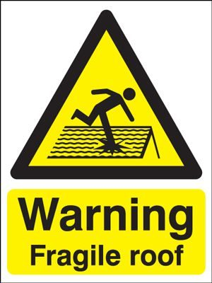 Warning Fragile Roof Safety Sign