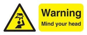 Warning Mind Your Head Safety Sign - Landscape