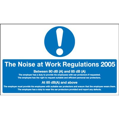 Noise At Work Regulations 2005 Information Safety Sign