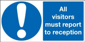 All Visitors Must Report To Reception Safety Sign - Landscape