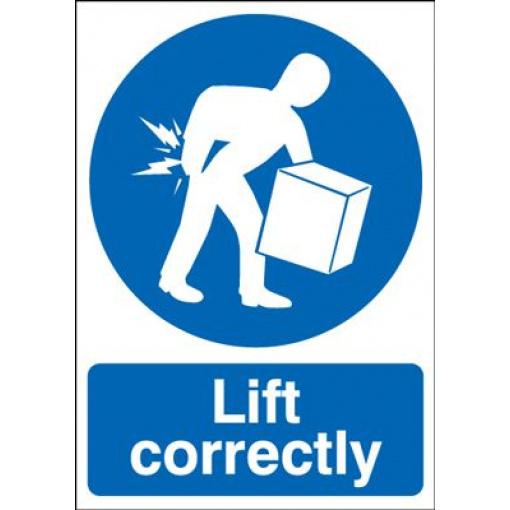 Lift Correctly Mandatory Safety Sign - Portrait