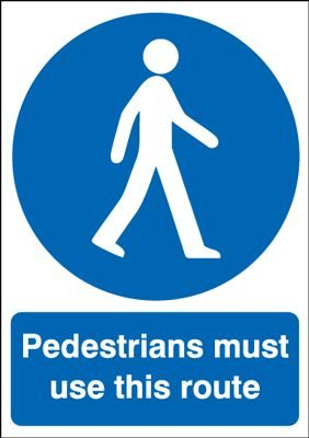 Pedestrians Must Use This Route Mandatory Safety Sign - Portrait