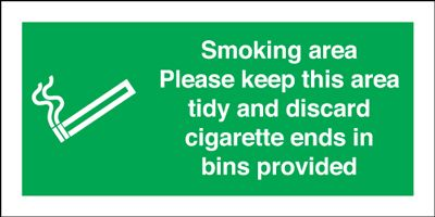 Smoking Area / Keep Area Tidy / Discard Ends Sign