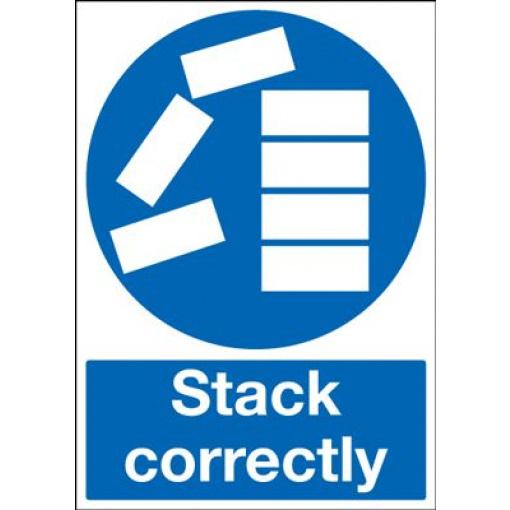 Stack Correctly Mandatory Safety Sign - Portrait