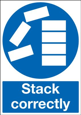 Stack Correctly Mandatory Safety Sign - Portrait