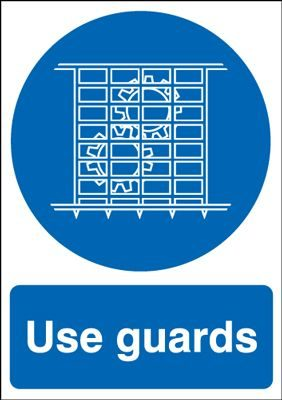 Use Guards Mandatory Safety Sign - Portrait