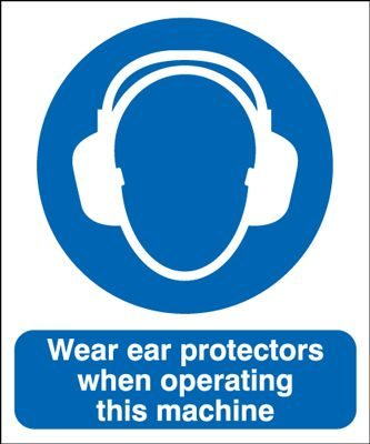 Wear Ear Protectors When Operating Machine Safety Sign - Portrait