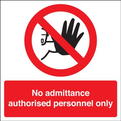 No Admittance Authorised Personnel Only Square Safety Sign