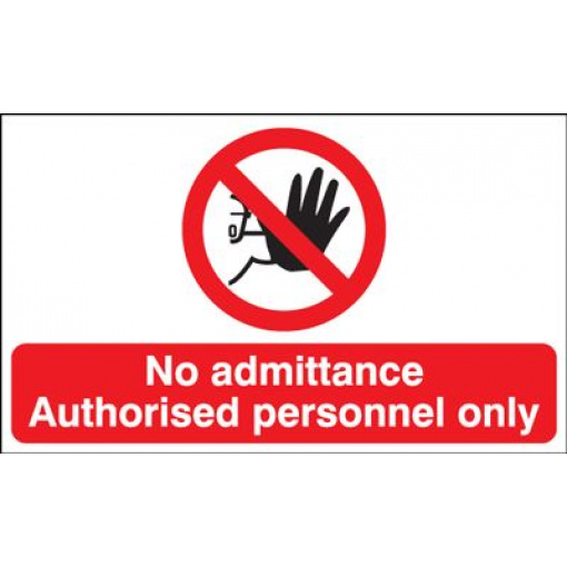 No Admittance Authorised Personnel Only Landscape Safety Sign