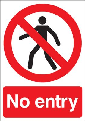 No Entry Prohibition Safety Sign - Portrait