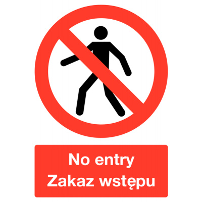 Polish / English No Entry Multilingual Safety Sign