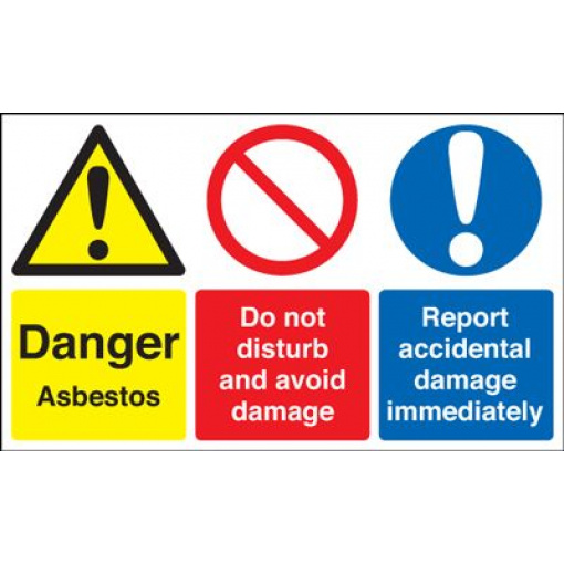 Danger Asbestos / Report Damage Immediately Safety Sign