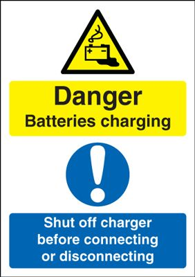 Danger Batteries Charging Shut Off Before Connecting Safety Sign