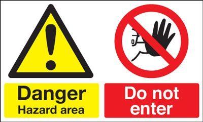Danger Hazard Area Do Not Enter Multi Message Safety Sign - Landscape