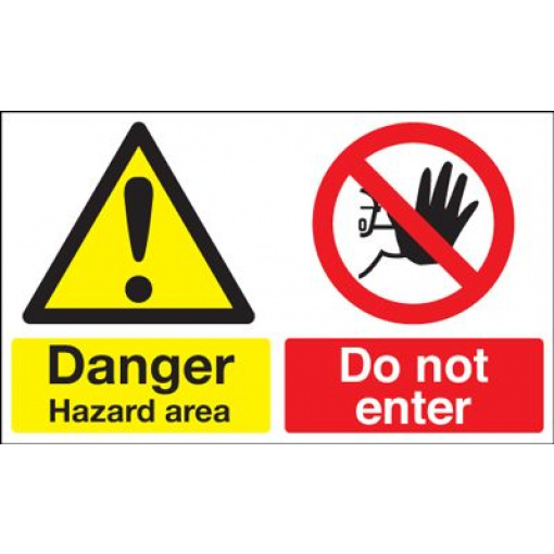 Danger Hazard Area Do Not Enter Multi Message Safety Sign - Landscape