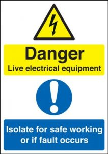 Live Electrical Equipment Isolate For Safe Working Safety Sign - Portrait