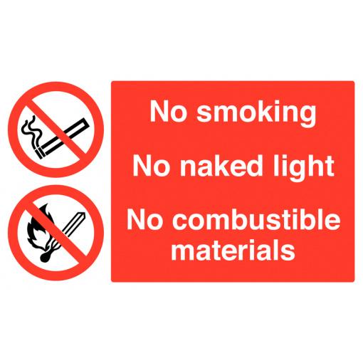 No Smoking No Naked Light No Combustible Materials Safety Sign