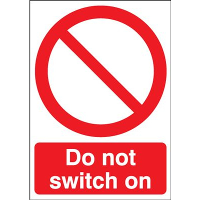 Do Not Switch On Prohibition Safety Sign - Portrait