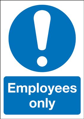 Employees Only Mandatory Safety Sign