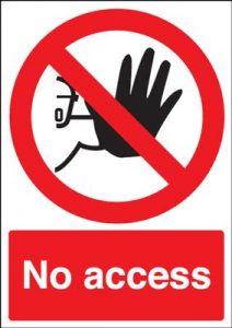 No Access Prohibition Safety Sign - Portrait