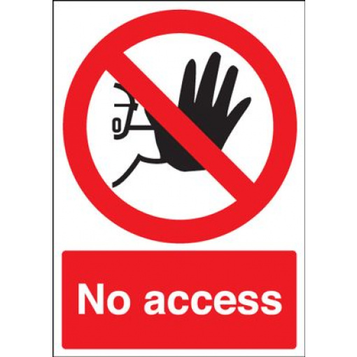 No Access Prohibition Safety Sign - Portrait