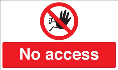No Access Prohibition Safety Sign Landscape Blitz Media
