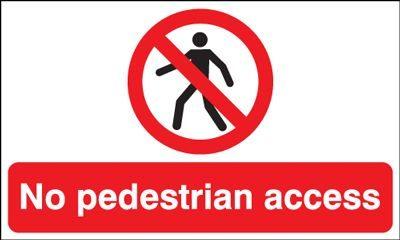No Pedestrian Access Safety Sign - Landscape